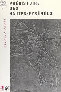 Jacques Omnès et Jean Clottes - Préhistoire et Protohistoire des Hautes-Pyrénées - Inventaire topo-bibliographique, des origines au premier âge du fer.