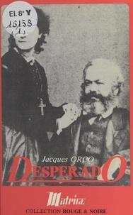 Jacques Orco - Desperado - Roman.
