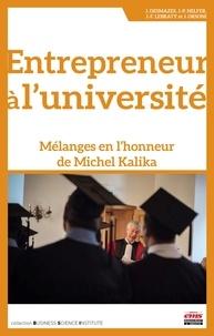 Jacques Orsoni et Jean Desmazes - Entrepreneur à l'université - Mélanges en l'honneur de Michel Kalika.