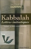 Jacques Ouaknin - Kabbalah - Lettres initiatiques.