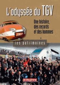 Jacques Pagniez - L'odyssée du TGV - Une histoire, des records et des hommes.