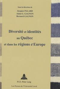 Jacques Palard - Diversité et identités au Québec et dans les régions d'Europe.