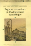 Jacques Palard et Xabier Itçaina - Régimes territoriaux et développement économique.