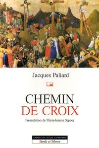 Jacques Paliard - Chemin de croix.