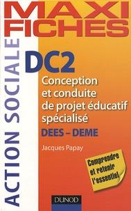 DC2 Conception et conduite de projet éducatif spécialisé - DEES, DEME.pdf