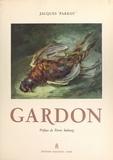 Jacques Parrot et  Gardon - Gardon.