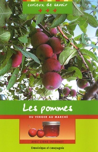 Jacques Pasquet et Caroline Merola - Les pommes - Du verger au marché.