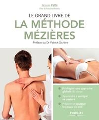 Jacques Patté - Le grand livre de la méthode Mézières.