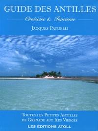 Histoiresdenlire.be Guide des Antilles - Croisière et tourisme - Toutes les Petites Antilles de Grenade aux Iles Vierges Image