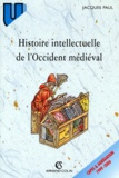 Jacques Paul - Histoire intellectuelle de l'Occident médiéval.