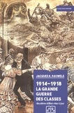 Jacques Pauwels - 1914-1918 La Grande Guerre des classes.