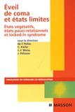 Jacques Pélissier et Frédéric Pellas - Eveil de coma et états limites - Etats végétatifs, états pauci-relationnels et locked-in syndrome.