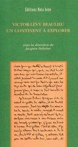 Jacques Pelletier - Victor-Lévy Beaulieu. Un continent à explorer.