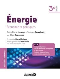 Jacques Percebois et Jean-Pierre Hansen - Energie - Economie et politiques.