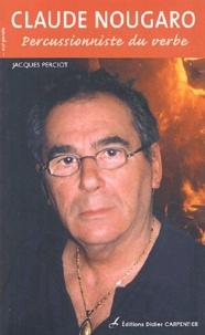Claude Nougaro - Percussionniste du verbe.pdf