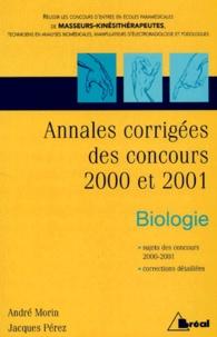Concours Kiné: Annales corrigées des concours 2000 et 2001. Biologie.pdf