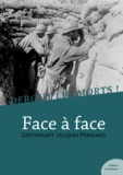 Jacques Péricard - Debout les morts ! Face à face - Impressions et souvenirs d'un soldat de la Grande Guerre.