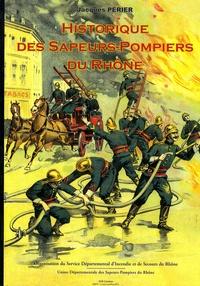 Jacques Périer - Historique des sapeurs-pompiers du Rhône.