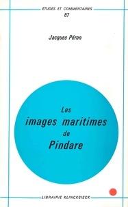 Jacques Péron - Les images maritimes de Pindare.