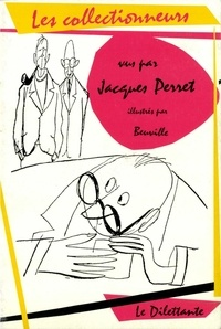 Jacques Perret - Les collectionneurs.