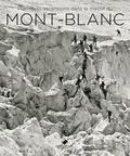 Jacques Perret et Michel Jullien - Mont-Blanc  - Premières ascensions - 1770-1904.