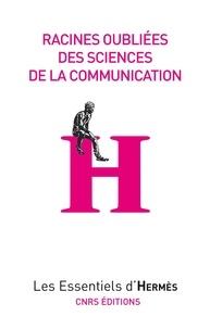 Jacques Perriault - Racines oubliées des sciences de la communication.
