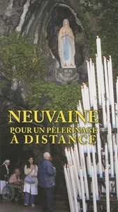 Jacques Perrier - Neuvaine pour un pèlerinage à distance.