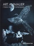 Jacques Perrin et Allain Bougrain Dubourg - Art animalier - Tome 4, L'oiseau dans l'art contemporain.