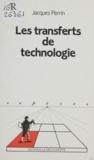 Jacques Perrin - Les Transferts de technologie.