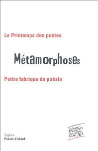 Jacques Perrin - Métamorphoses - Petite fabrique de poésie.