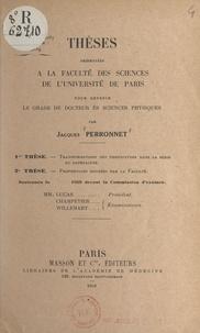 Jacques Perronnet - Transformations des photooxydes dans la série du naphtacène - Thèses présentées à la Faculté des sciences de l'Université de Paris pour obtenir le grade de Docteur ès sciences physiques.