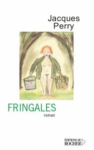 Jacques Perry - Fringales.