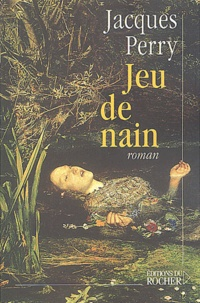 Jacques Perry - Jeu de nain.
