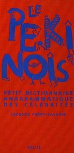 Le Pékinois - Petit dictionnaire anagrammique des célébrités.pdf
