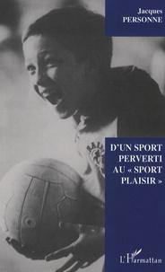 Deedr.fr D'un sport perverti au