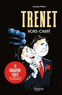 Jacques Pessis - Trenet hors-chant.