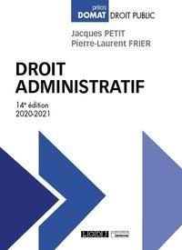 Jacques Petit et Pierre-Laurent Frier - Droit administratif.