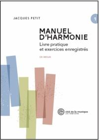 Jacques Petit - Manuel d'harmonie - Livre pratique et exercices enregistrés.
