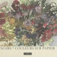 Jacques Petit - Noirs et couleurs sur papier.