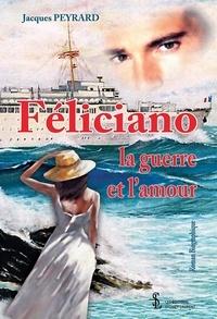 Meilleure vente de livres électroniques en téléchargement gratuit Féliciano  - La guerre et l'amour 9791032631492