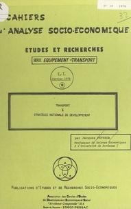 Jacques Peyrega - Transport et stratégie nationale de développement.