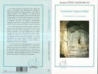 Jacques Pezeu-Massabuau - Construire l'espace habité - L'architecture en mouvement.