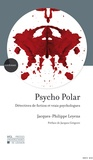 Jacques-Philippe Leyens - Psycho Polar - Détectives de fiction et vrais psychologues.