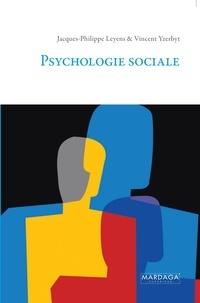 Jacques-Philippe Leyens et Vincent Yzerbyt - Psychologie sociale.