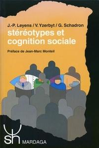 Jacques-Philippe Leyens et Vincent Yzerbyt - STEREOTYPES ET COGNITION SOCIALE.