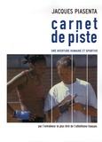 Jacques Piasenta - Carnet de piste - Une aventure humaine et sportive.