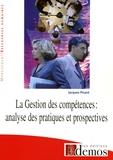 Jacques Picard - La Gestion des compétences - Analyse des pratiques et prospectives.