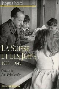 Histoiresdenlire.be La Suisse et les Juifs, 1933-1945. - Antisémitisme suisse, défense du judaïsme, politique internationale envers les immigrants et les réfugiés Image