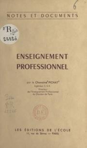 Jacques Pichat et Maurice Feltin - Enseignement professionnel.