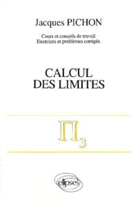 Mathématiques supérieures et première année universitaire - Calcul des limites.pdf